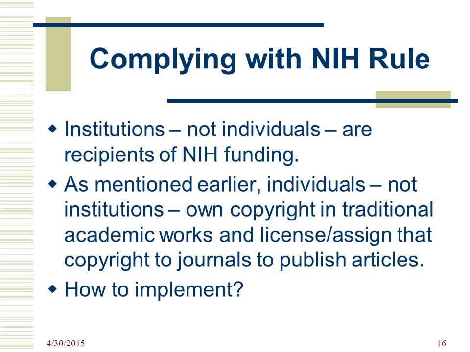 Complying with NIH Rule
