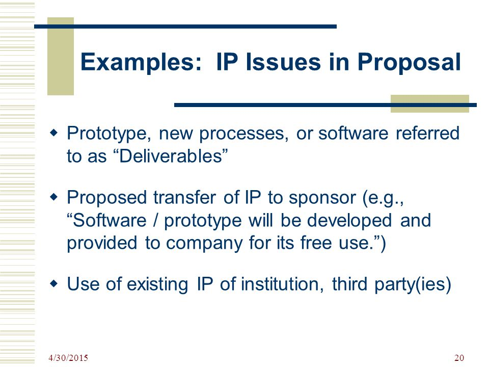 Examples: IP Issues in Proposal