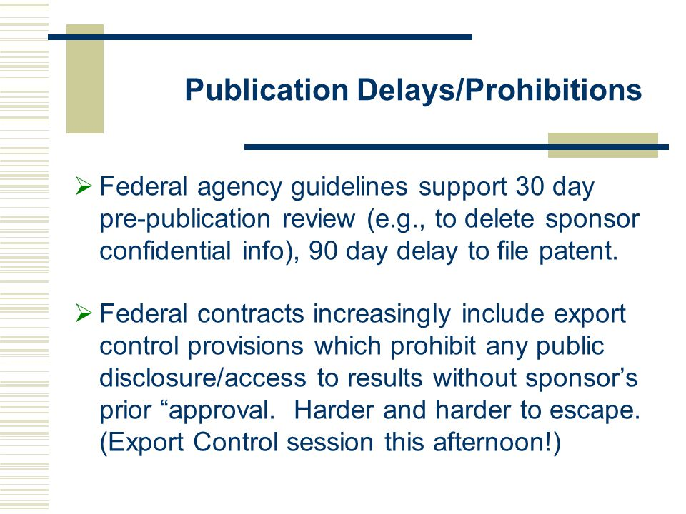 Publication Delays/Prohibitions