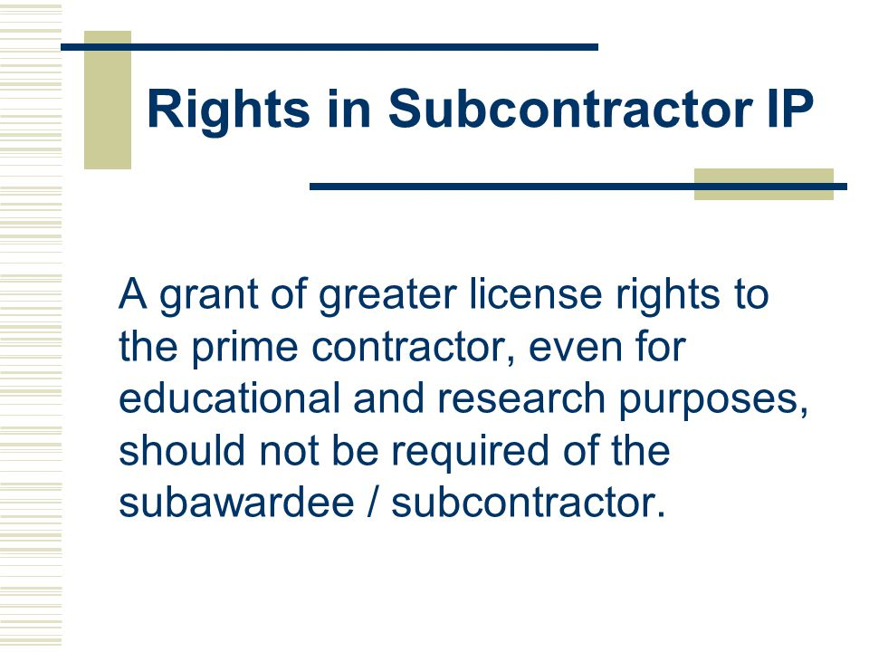 Rights in Subcontractor IP