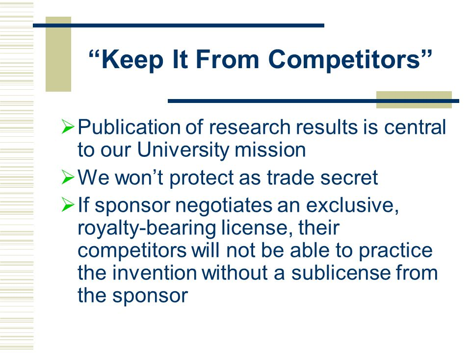 Keep It From Competitors