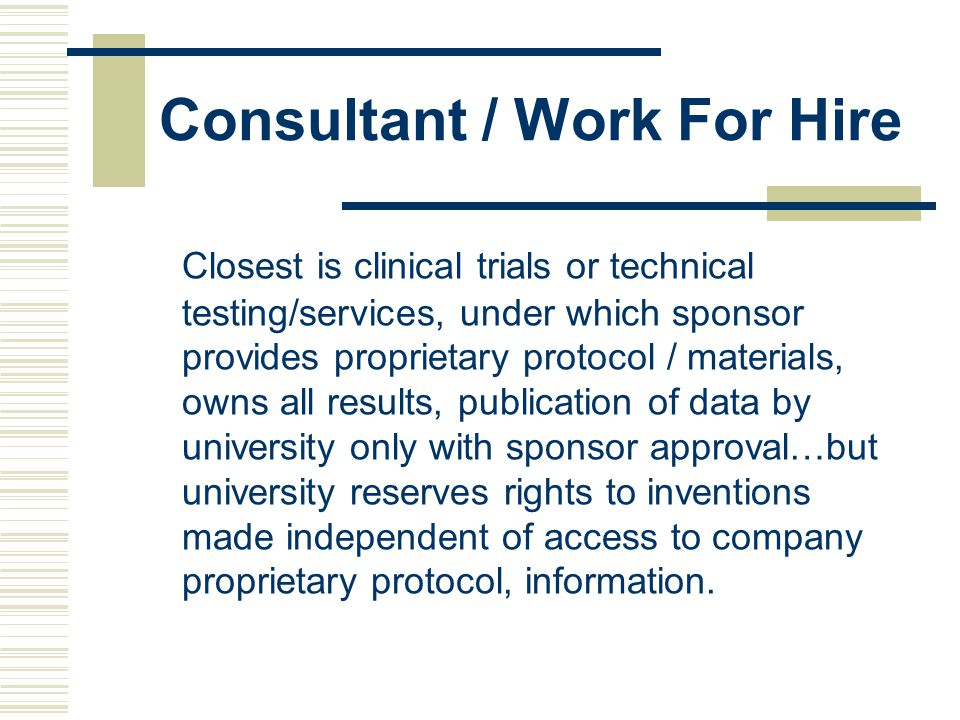 Consultant / Work For Hire