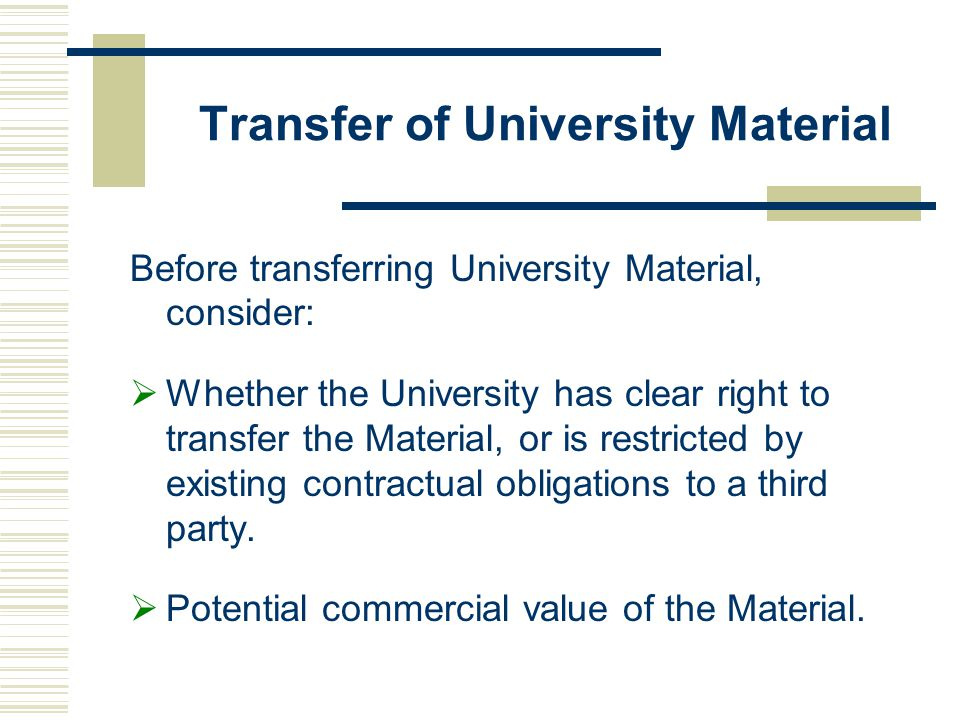 Transfer of University Material