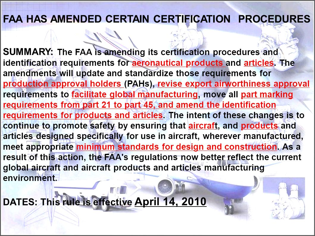 FAA HAS AMENDED CERTAIN CERTIFICATION PROCEDURES