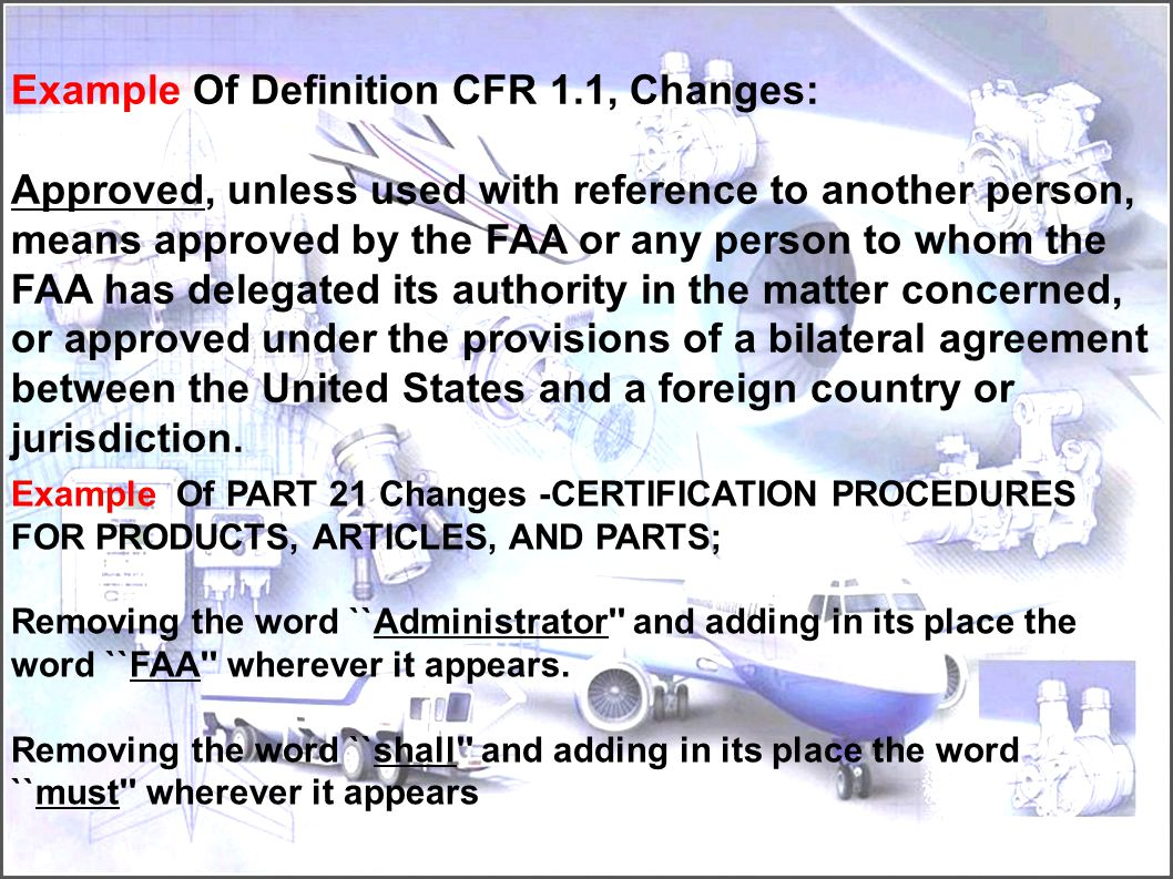Example Of Definition CFR 1.1, Changes: