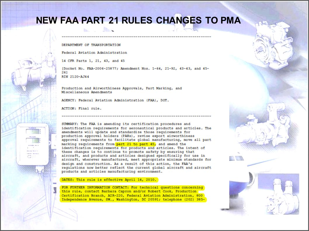 NEW FAA PART 21 RULES CHANGES TO PMA