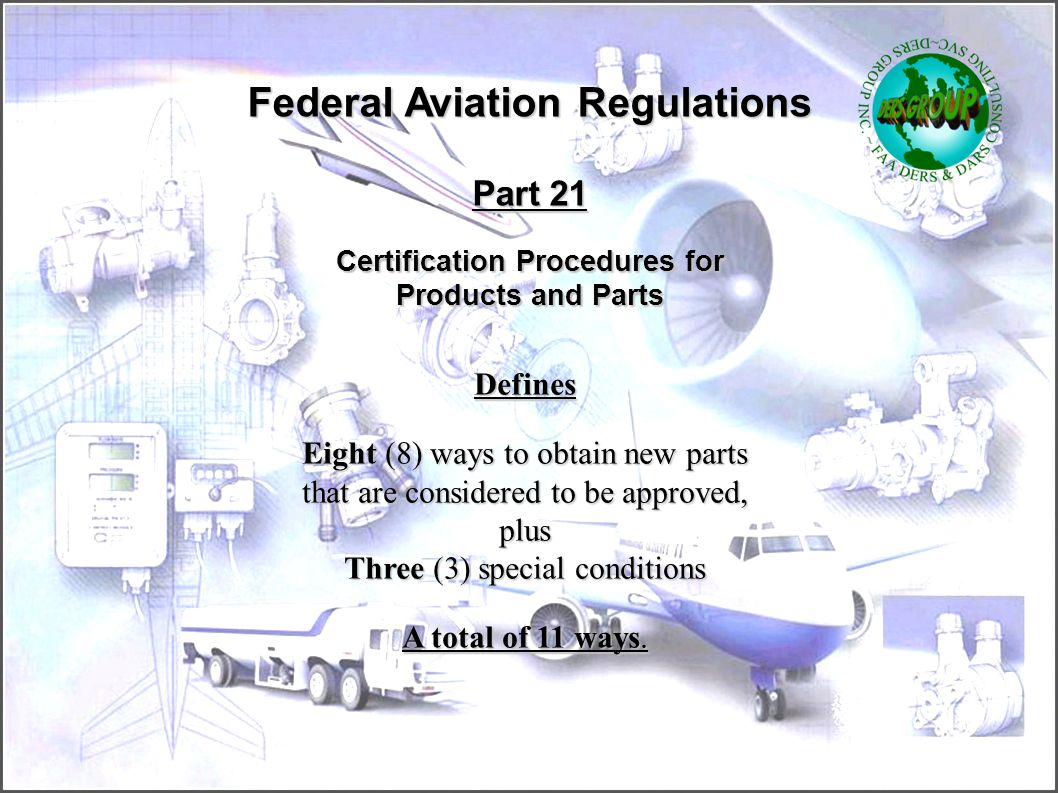 Federal Aviation Regulations Certification Procedures for