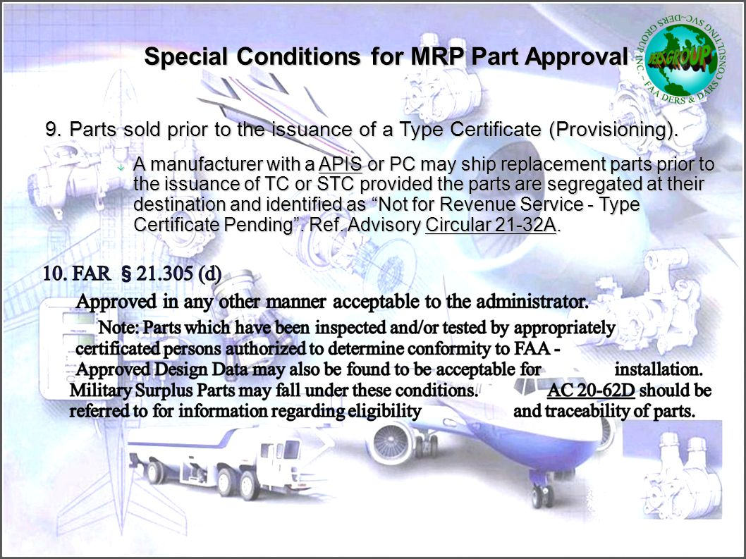 Special Conditions for MRP Part Approval