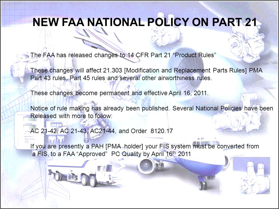 NEW FAA NATIONAL POLICY ON PART 21