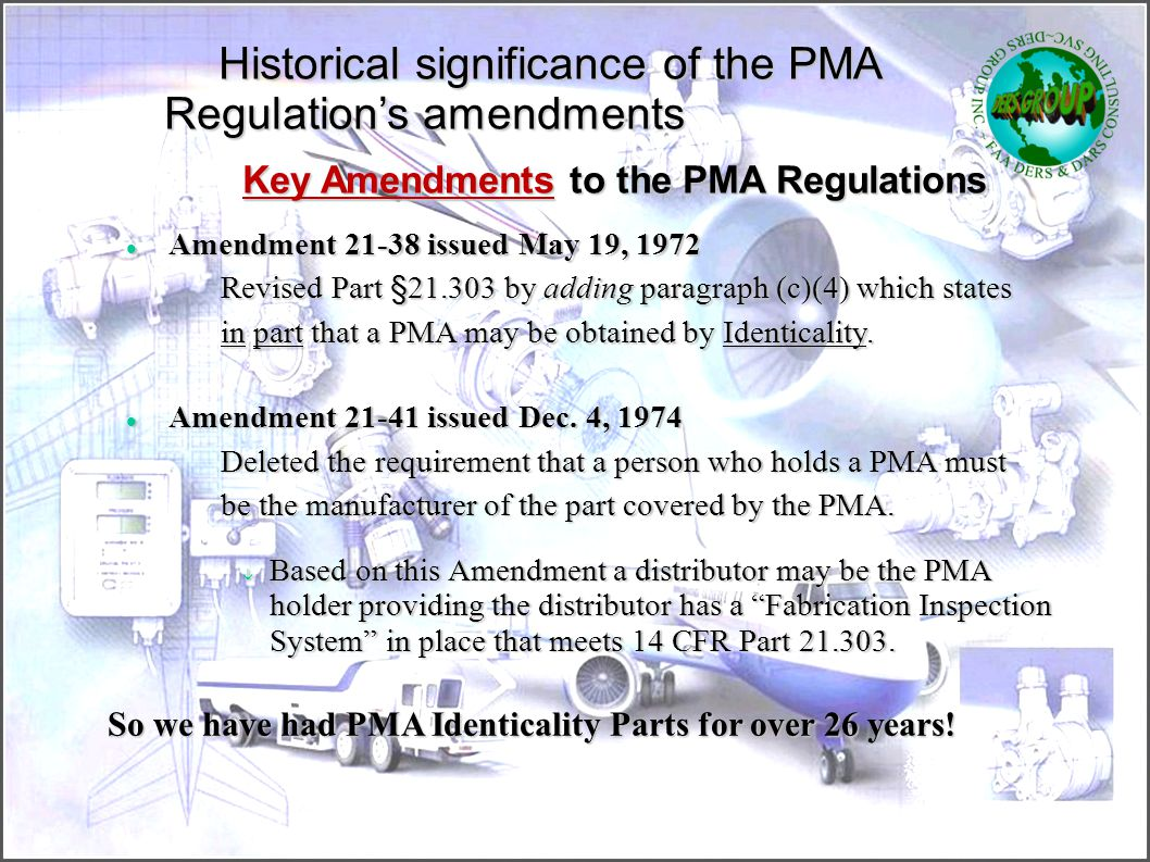 Key Amendments to the PMA Regulations