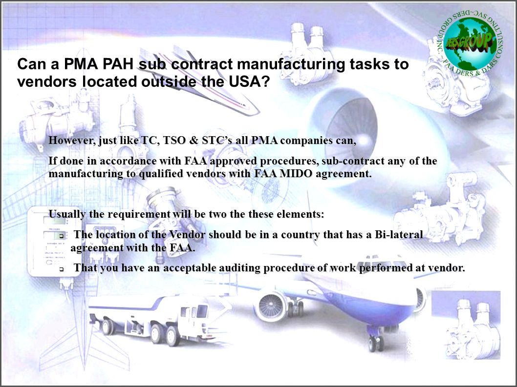 Can a PMA PAH sub contract manufacturing tasks to vendors located outside the USA