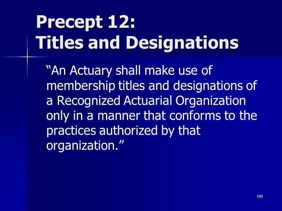 Precept 12: Titles and Designations
