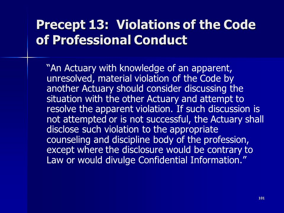 Precept 13: Violations of the Code of Professional Conduct