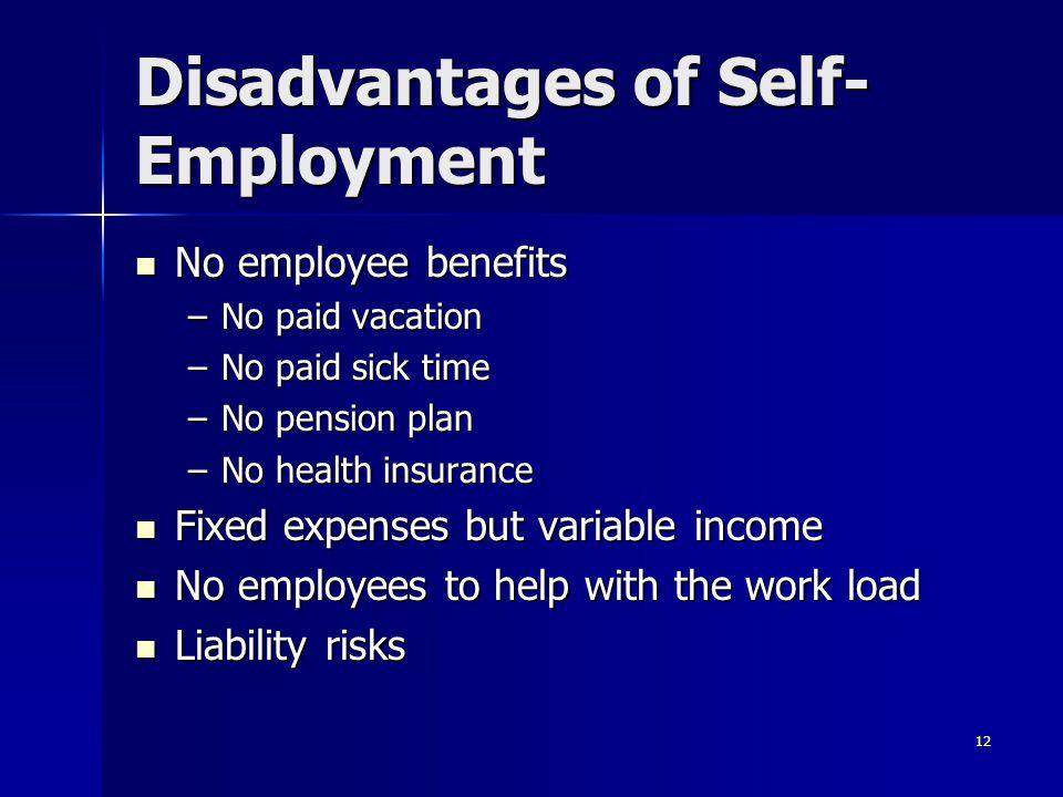 Disadvantages of Self-Employment