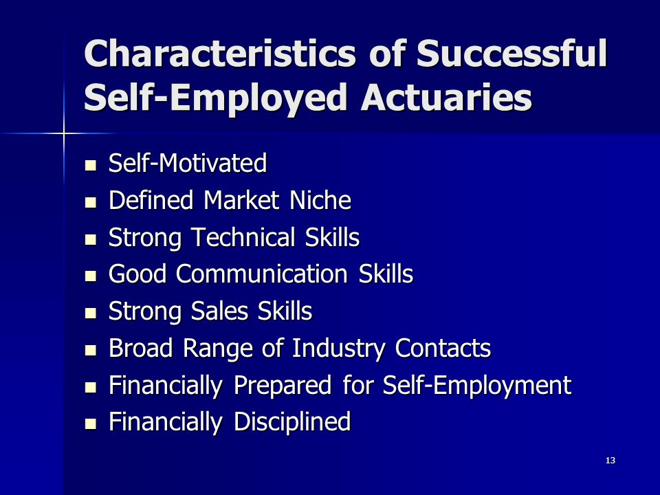 Characteristics of Successful Self-Employed Actuaries