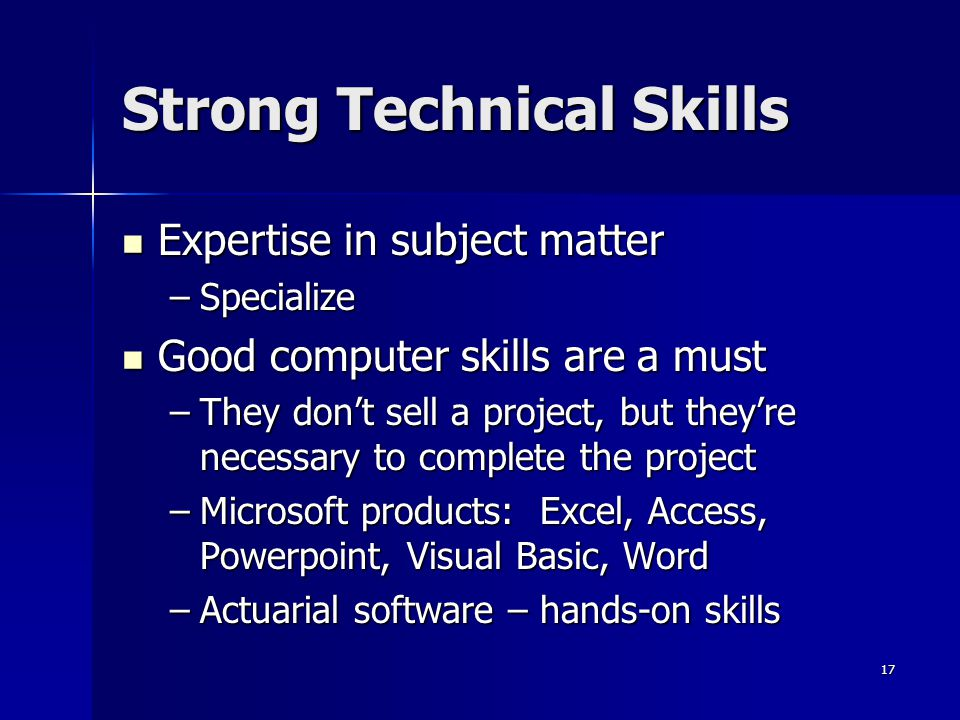 Strong Technical Skills