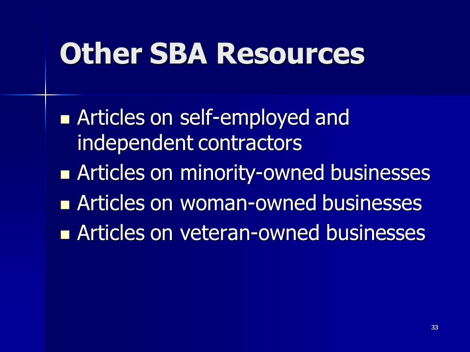 Other SBA Resources Articles on self-employed and independent contractors. Articles on minority-owned businesses.