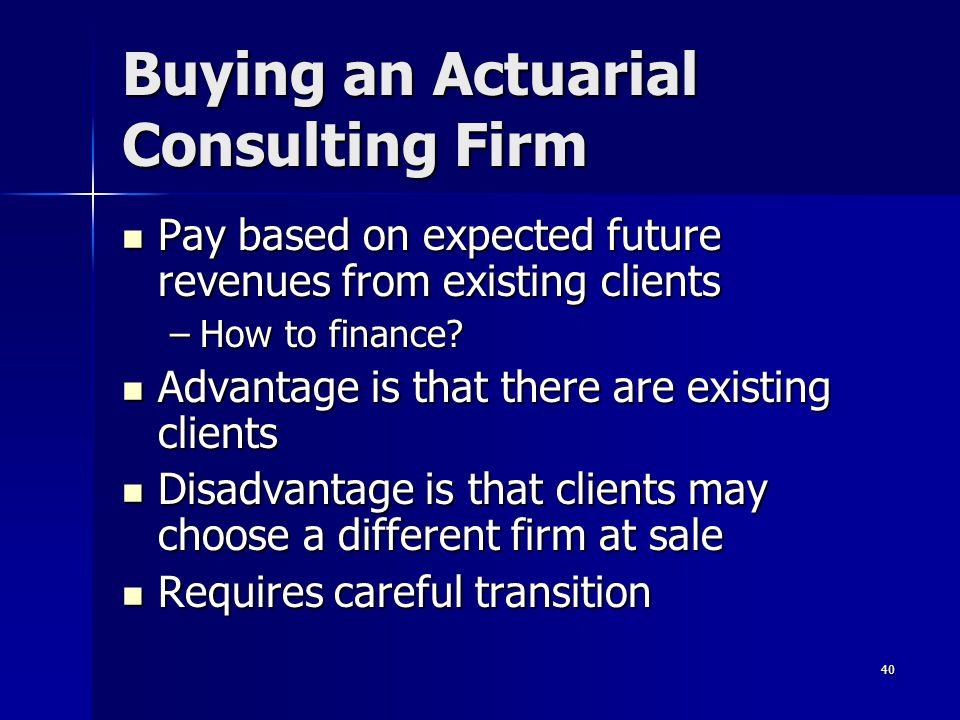 Buying an Actuarial Consulting Firm