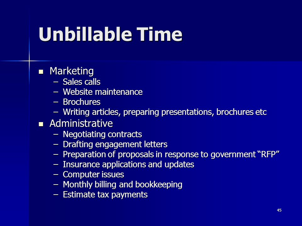 Unbillable Time Marketing Administrative Sales calls