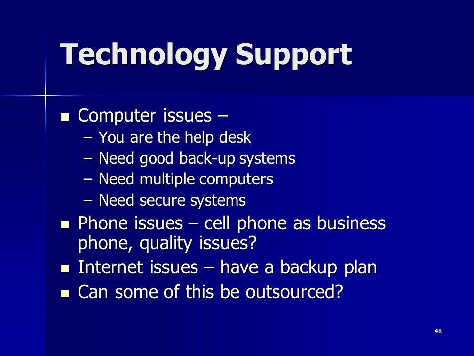 Technology Support Computer issues –