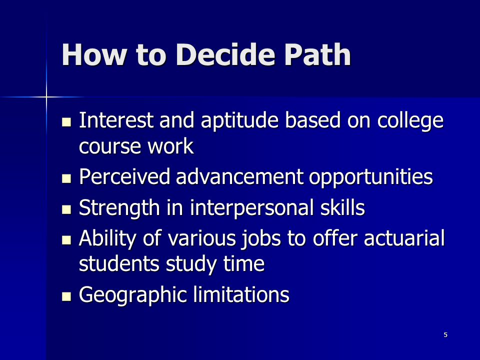 How to Decide Path Interest and aptitude based on college course work