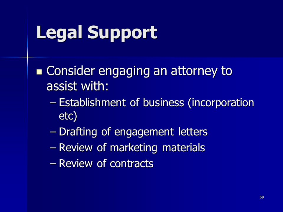 Legal Support Consider engaging an attorney to assist with: