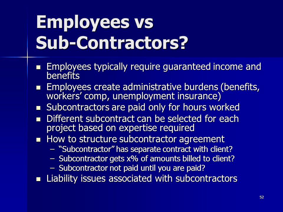Employees vs Sub-Contractors