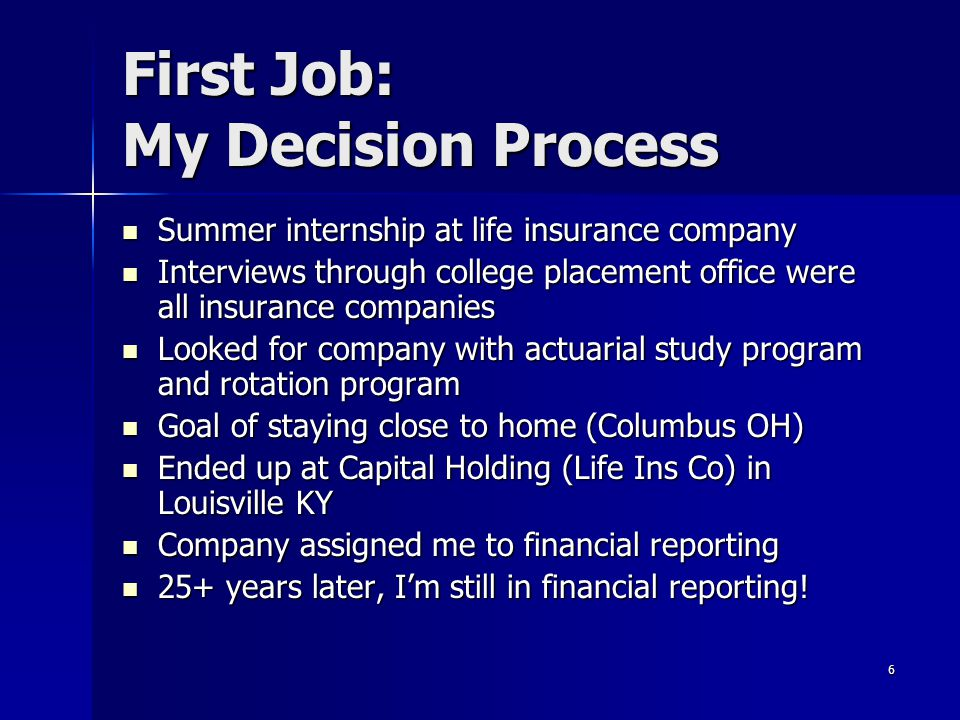 First Job: My Decision Process