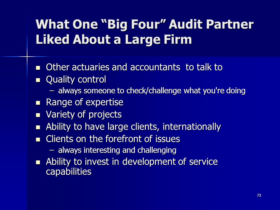 What One Big Four Audit Partner Liked About a Large Firm