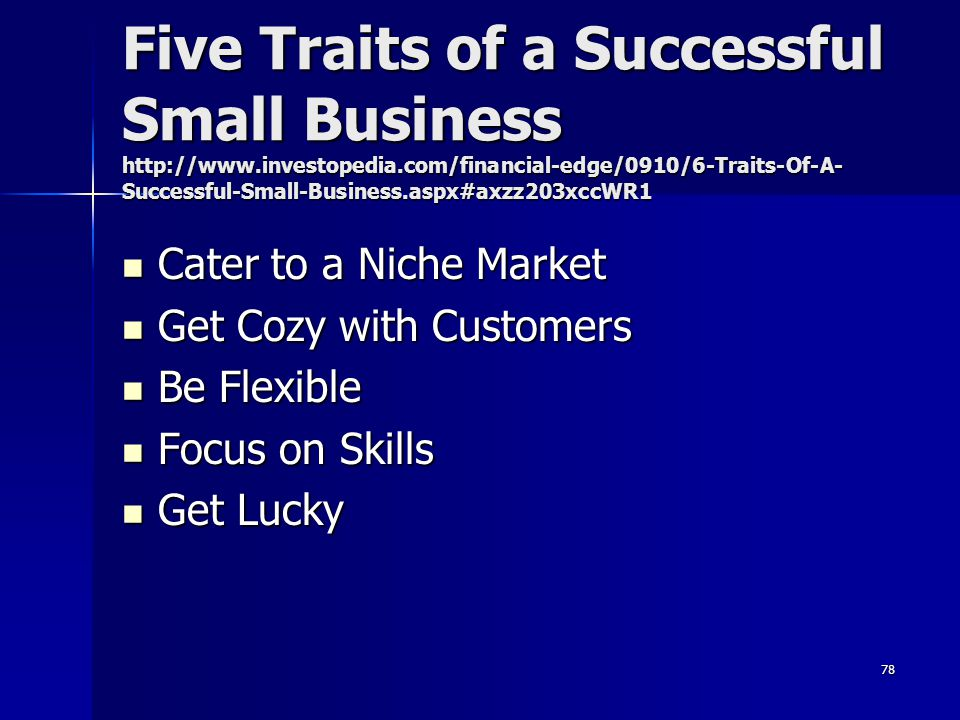 Five Traits of a Successful Small Business http://www. investopedia