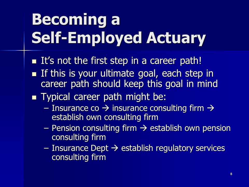 Becoming a Self-Employed Actuary