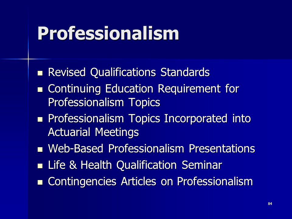 Professionalism Revised Qualifications Standards