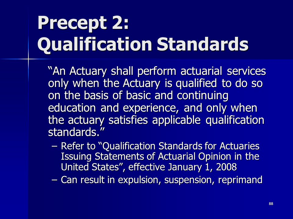 Precept 2: Qualification Standards