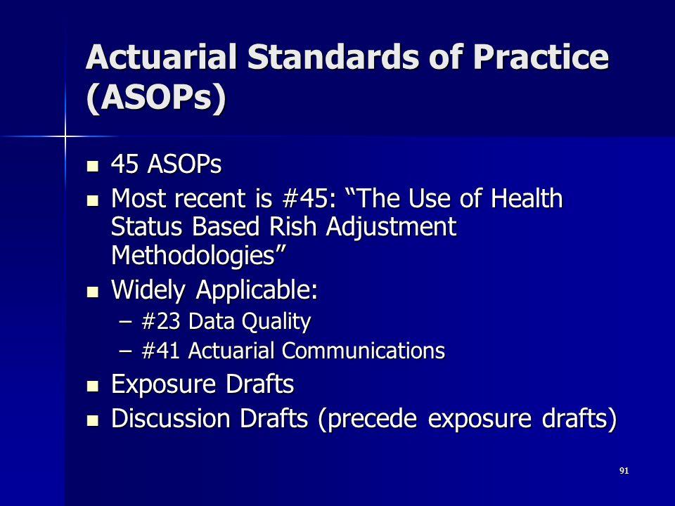 Actuarial Standards of Practice (ASOPs)