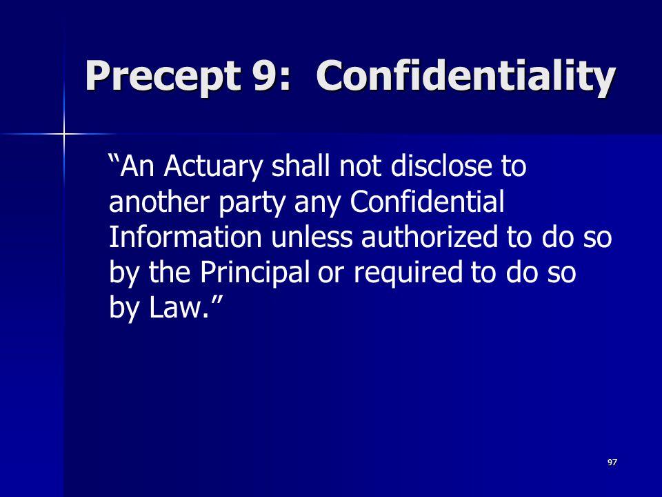 Precept 9: Confidentiality