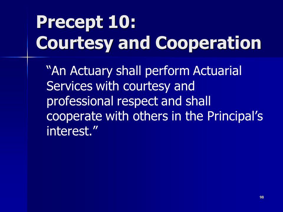 Precept 10: Courtesy and Cooperation