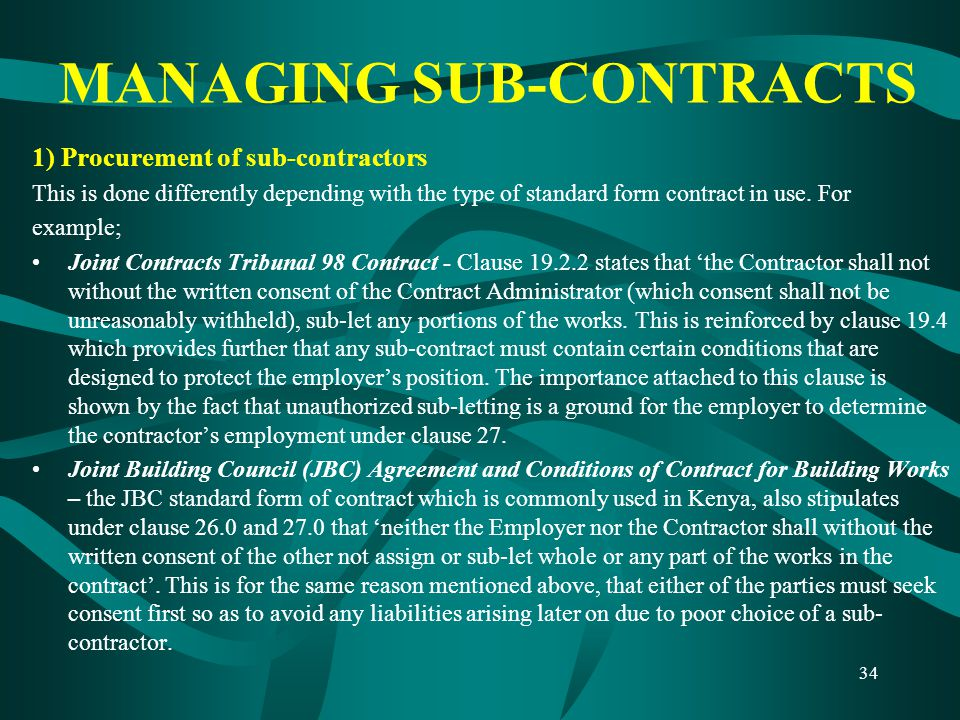 MANAGING SUB-CONTRACTS