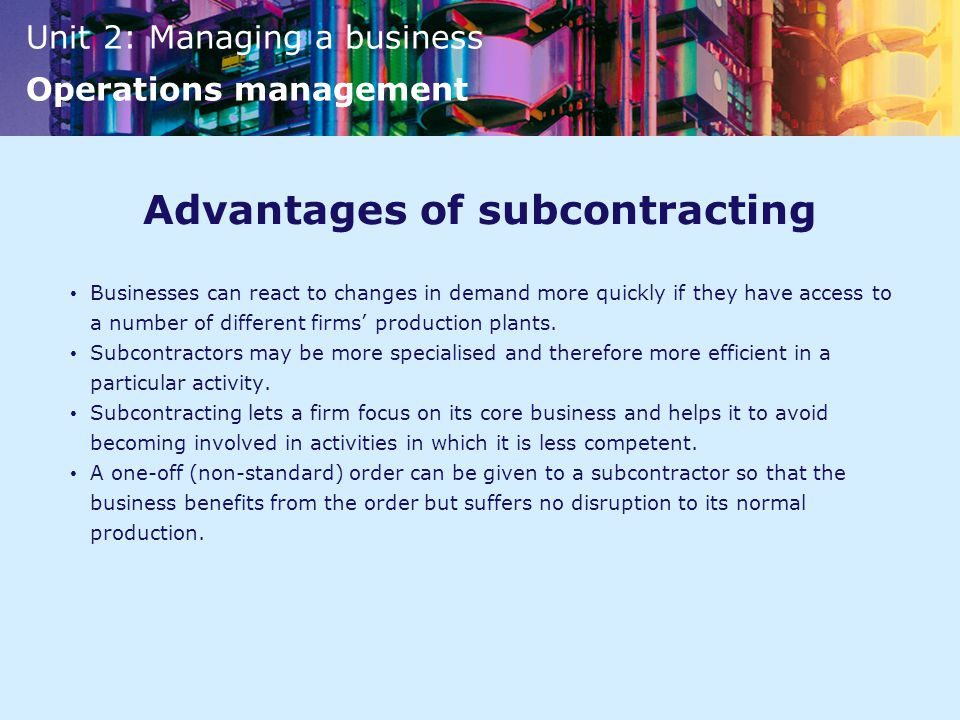 Advantages of subcontracting