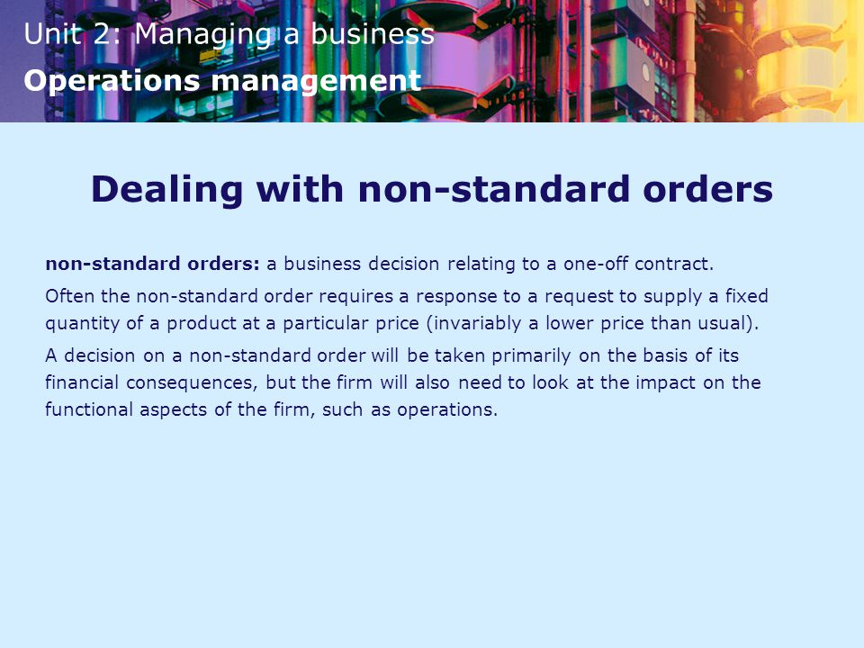 Dealing with non-standard orders