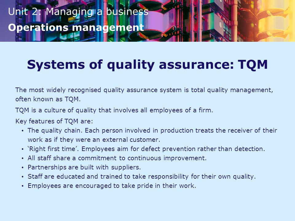 Systems of quality assurance: TQM