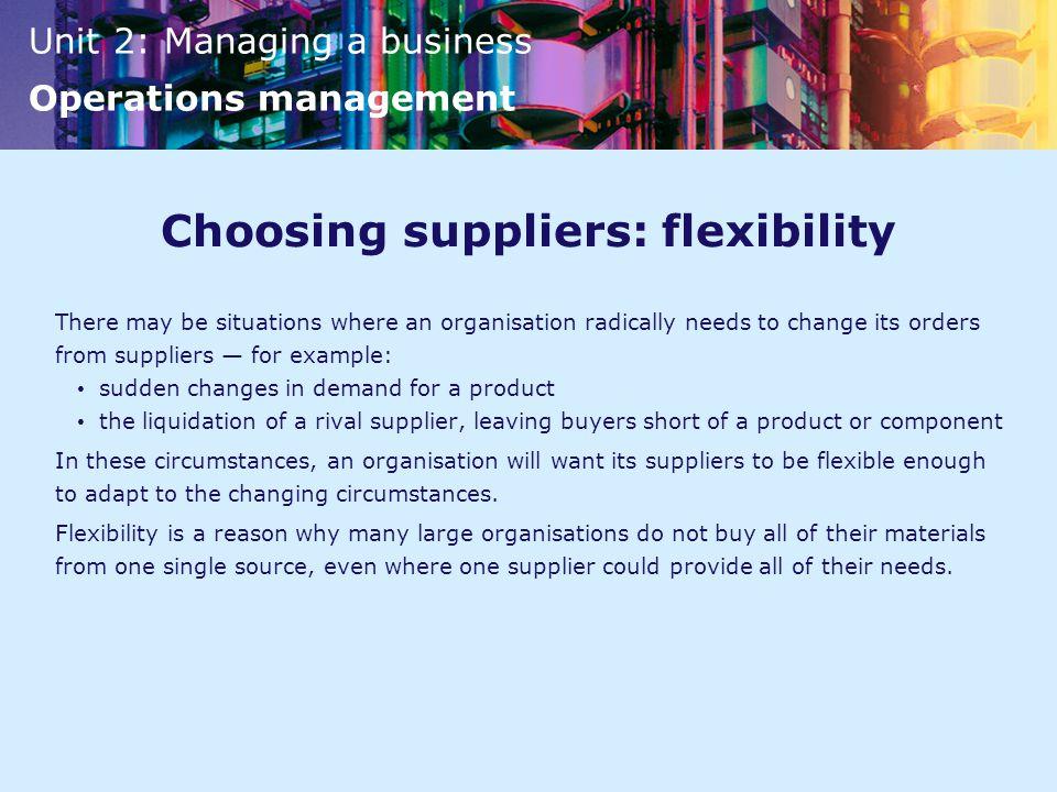 Choosing suppliers: flexibility