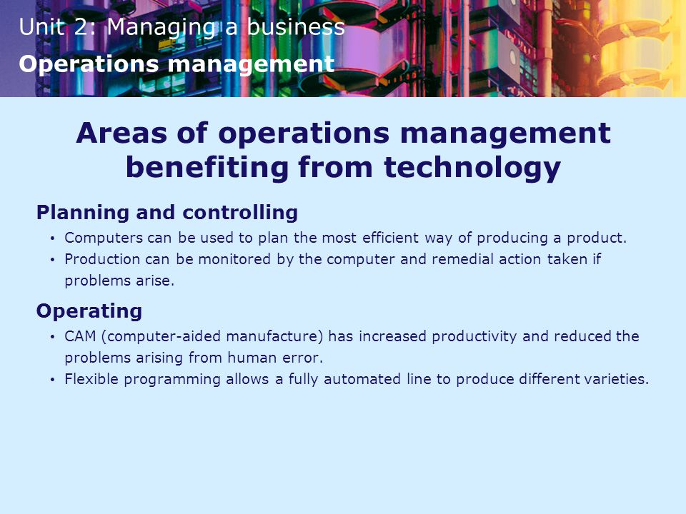 Areas of operations management benefiting from technology