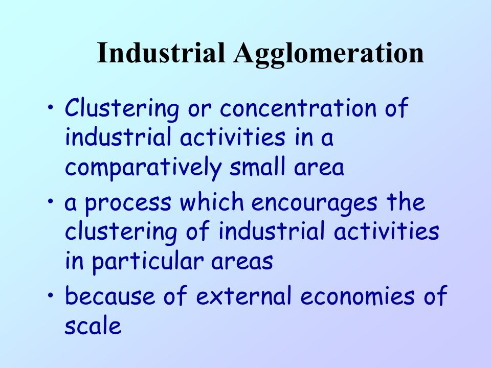 Industrial Agglomeration