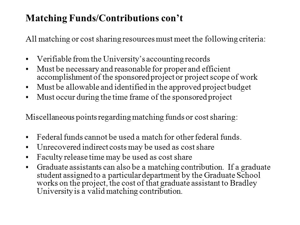 Matching Funds/Contributions con't