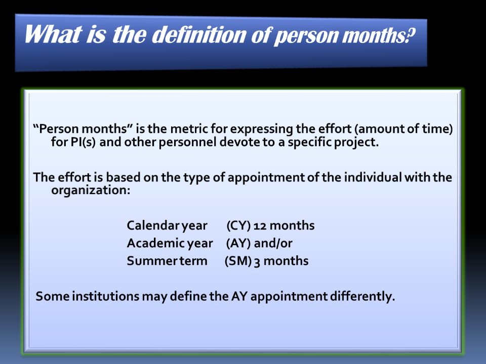 What is the definition of person months