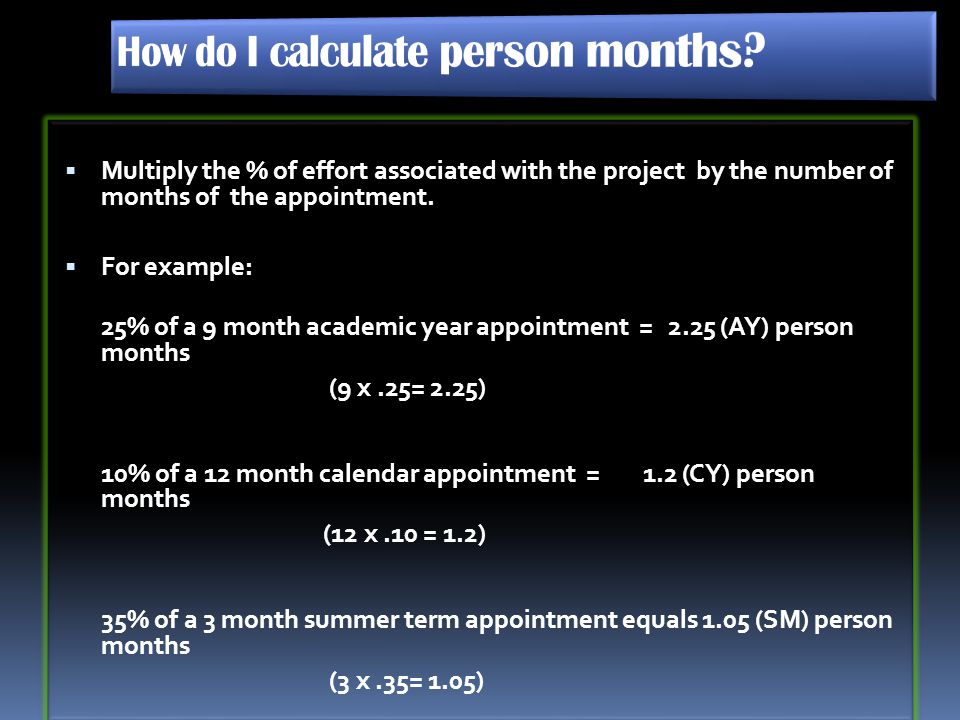 How do I calculate person months