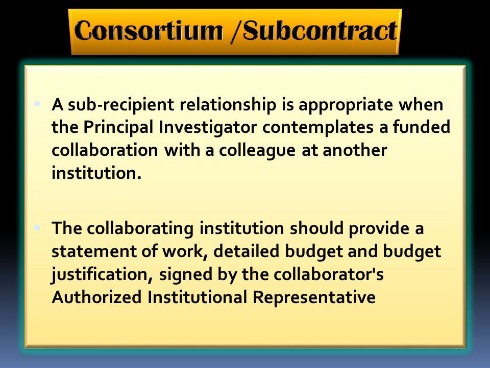 Consortium /Subcontract