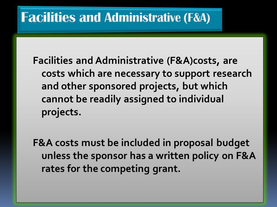 Facilities and Administrative (F&A)