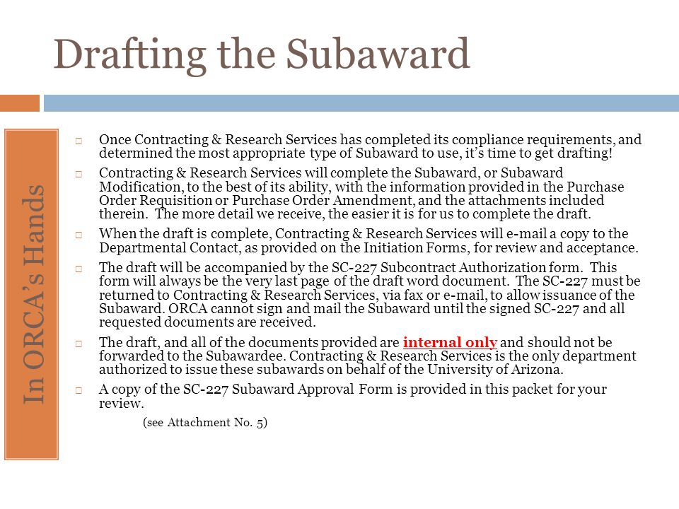 Drafting the Subaward In ORCA's Hands