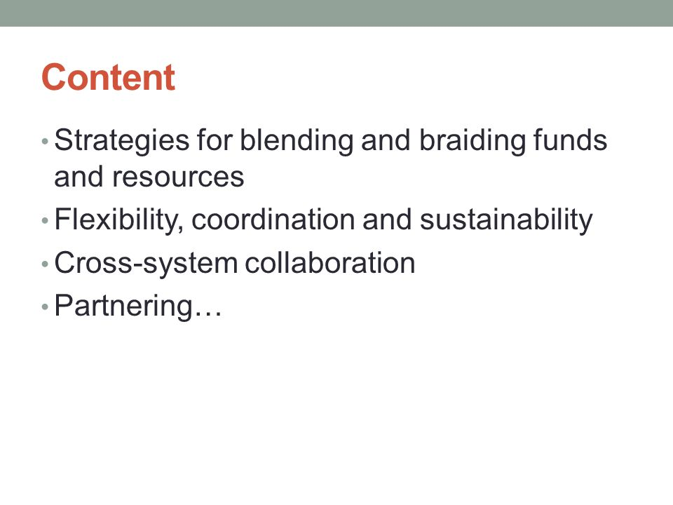 Content Strategies for blending and braiding funds and resources